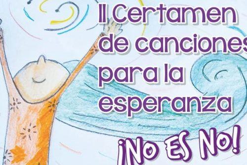 """II Certamen de Canciones para la esperanza """"¡No es No!"""""""