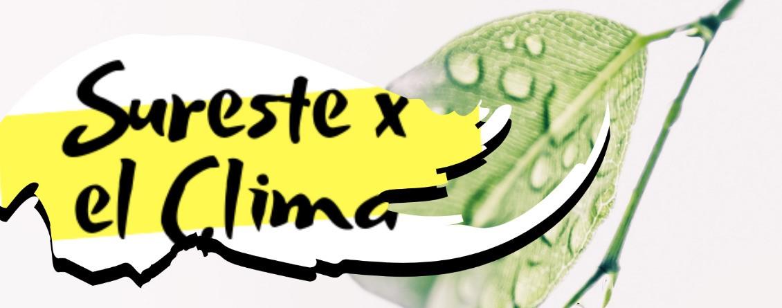 SURESTE X EL CLIMA