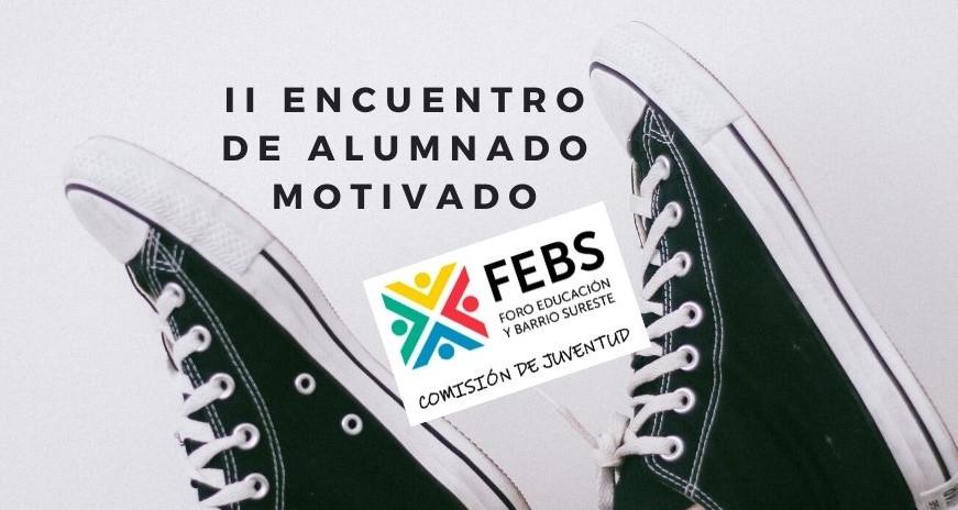 II Encuentro Alumnado Motivado. Marzo 2020